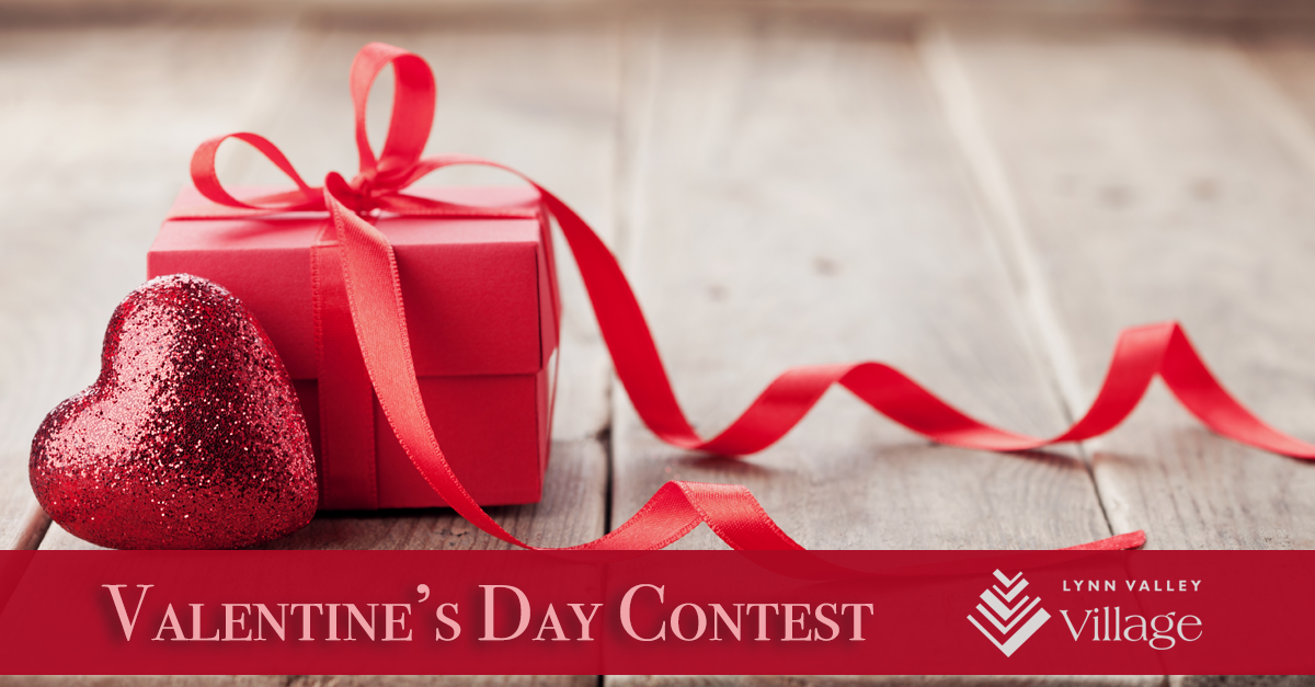 Lynn Valley Village - Valentine's Day Contest 2018 - Enter now